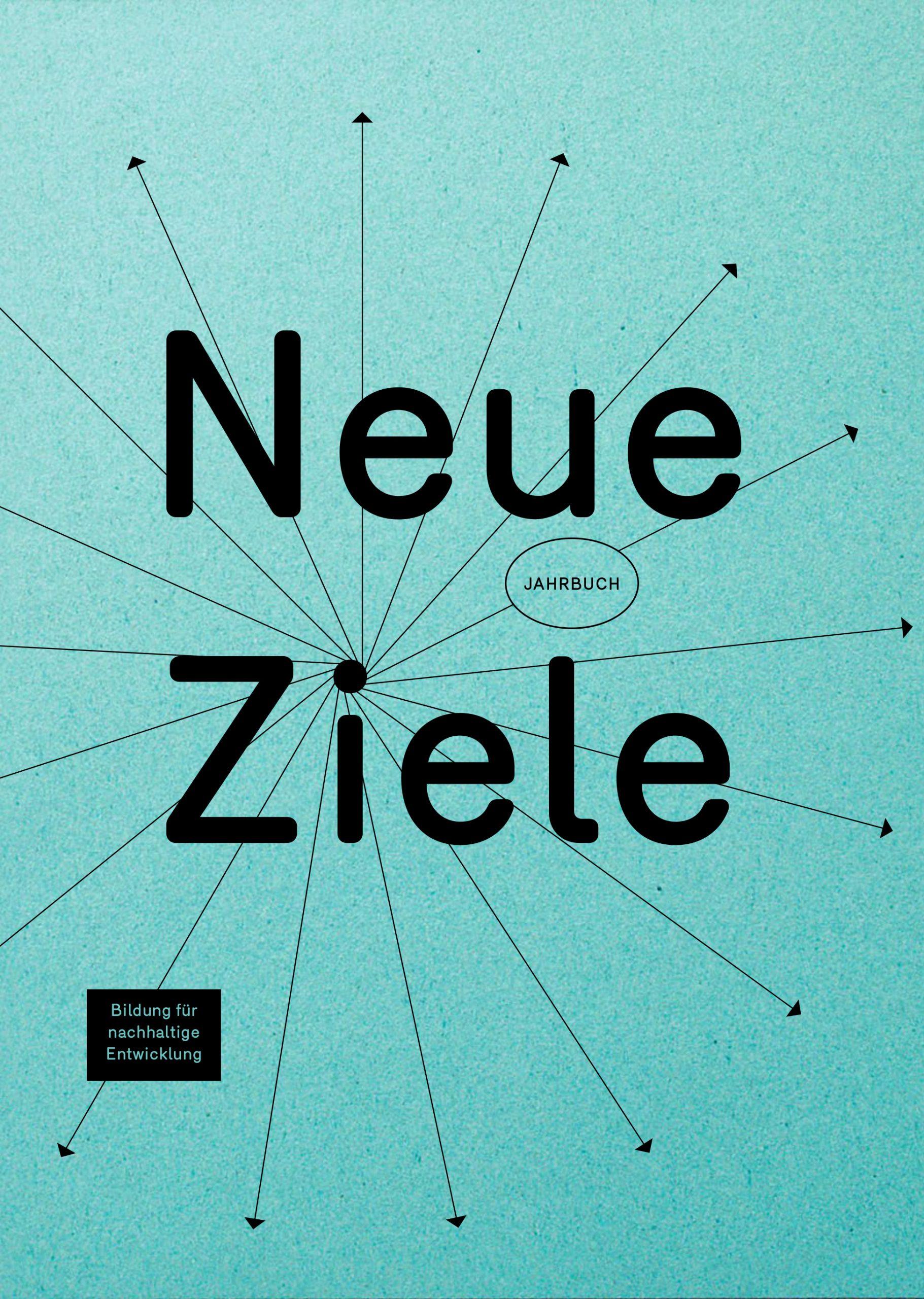 Cover des Jahrbuch Bildung für Nachhaltige Entwicklung_Neue Ziele